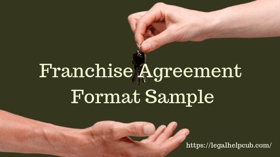 Franchise Agreement Format Sample