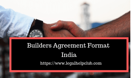 Builders Agreement Format pdf and docs