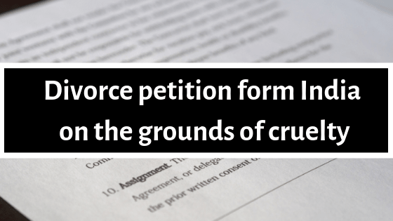 Divorce petition form India on the grounds of cruelty