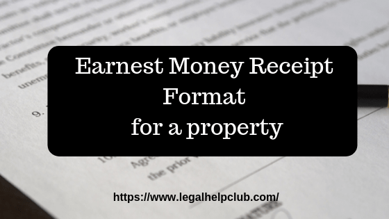 Earnest money receipt Format for a property