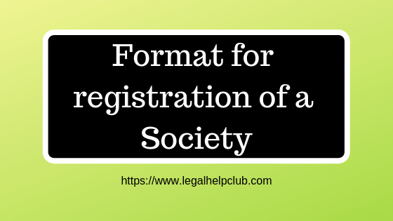 Draft for Society NGO | Format For Registration Of A Society