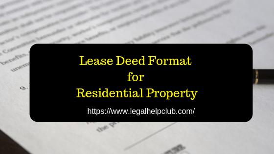 Lease Deed Format for Residential Property