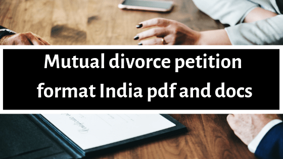 Mutual divorce petition format India pdf and docs