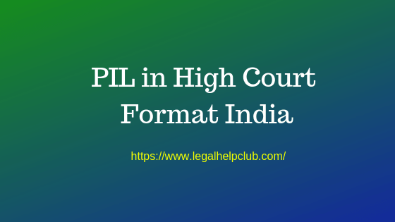 PIL in High Court Format India pdf and docs