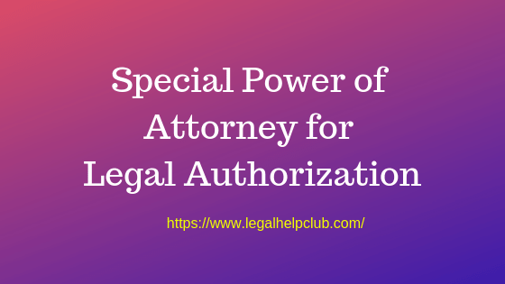 Special power of Attorney for Legal Authorization