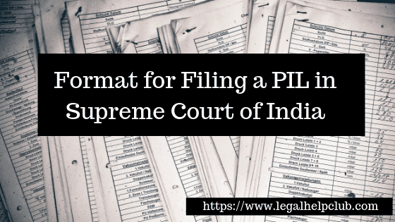 Format for Filing a PIL in Supreme Court of India