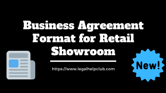 Business Agreement Format for Retail Showroom