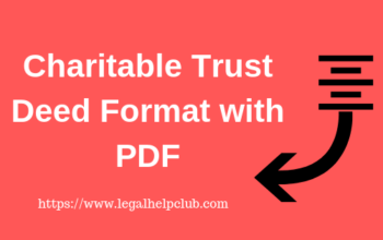 Charitable Trust Deed Format with PDF by Legal help club