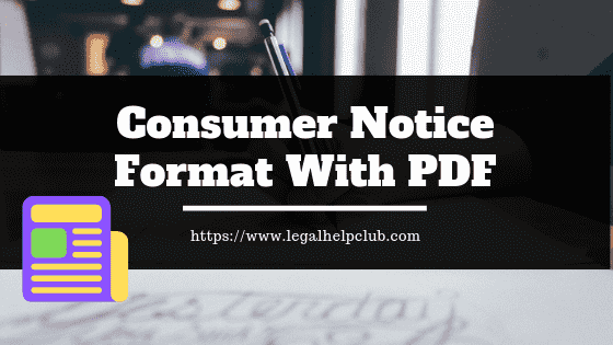 Consumer notice Format With PDf by legal help Club