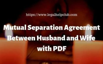Mutual Separation Agreement Between Husband and Wife with PDF