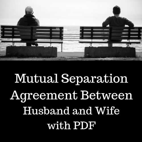 Mutual Separation Agreement between Husband and Wife